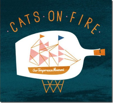 cats-on-fire-our-temperance-movement-20092