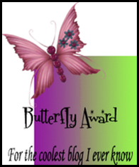 Butterfly award from Tam at the Gyosy Corner Feb 2009