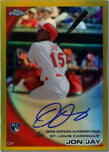 2010 Topps Chrome Jay RC Gold Refrector Auto 16 of 50