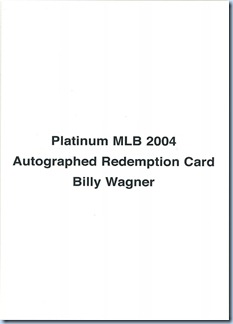 2004 Fleer Platinum Wagner Auto Redemption