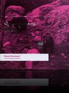 Marcel Duchamp . contra nosotros mismos (2006)