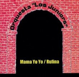 Orquesta losjuniors  mamayoyo rufina