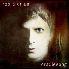 RobThomas_Cradlesong