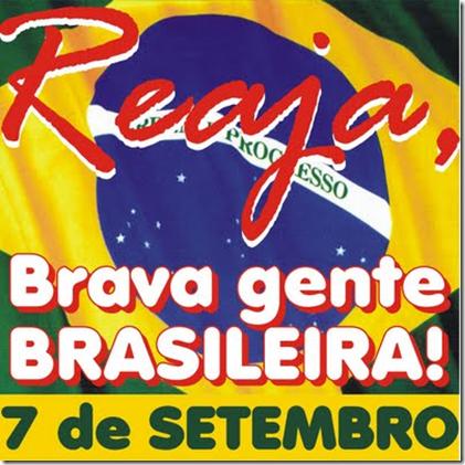 reaja_brava_gente_brasileira_7_setembro