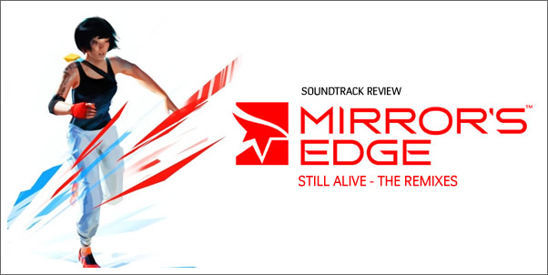 Mirror's Edge: Still Alive  - The Remixes feat. Lisa Miskovsky (Review)