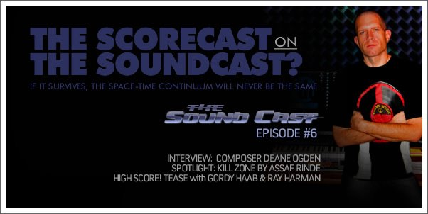 The SoundCast #6 - Intv. with Deane Ogden