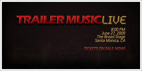 Trailer Music LIVE! Concert Coming June 27, 2009