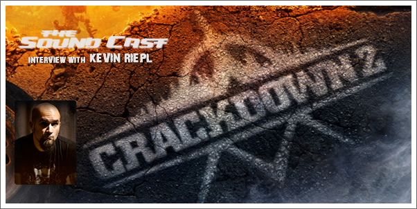 SoundCast Interview: Kevin Riepl (Crackdown 2