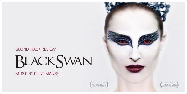 Black Swan (Soundtrack) by Clint Mansell - Review