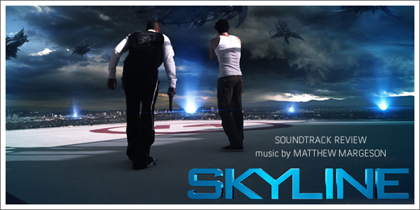 Skyline (Soundtrack) by Matthew Margeson - Review