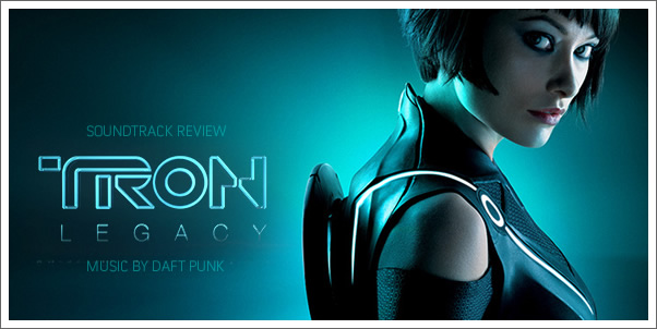 Tron Legacy (Soundtrack) by Daft Punk - Review