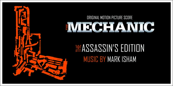 Mark Isham and The Mechanic Soundtrack (The Assassin's Edition)