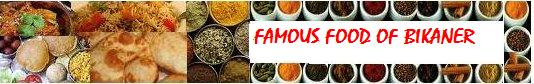 famous food in Bikaner, Rajasthan