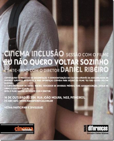 Flyer do convite para a sessão acessível de Eu Não Quero Voltar Sozinho