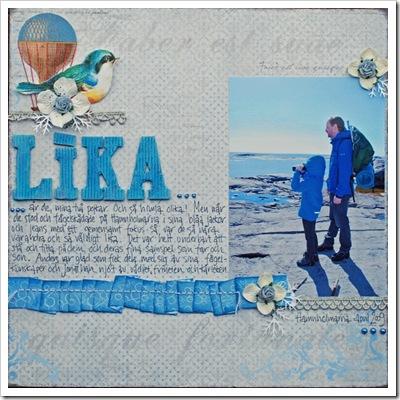 2 Lika...