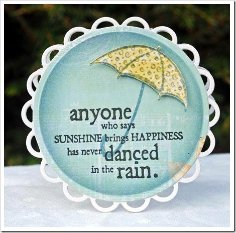 danced in the rain