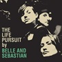 Belle and Sebastian  The Life Pursuit