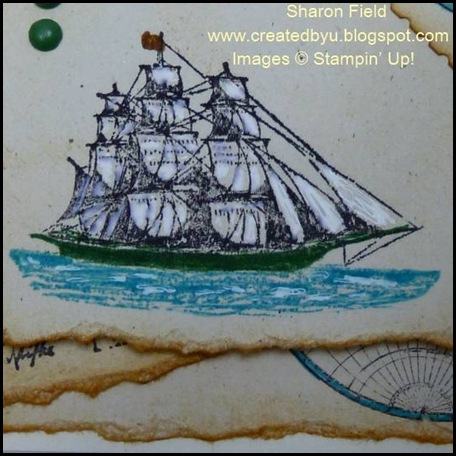 Sailing Ship, The Open Sea, Sharon Field, Created by you, Stampin Up