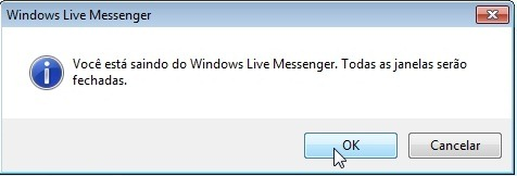 Feche o Windows Live Messenger TOTALMENTE