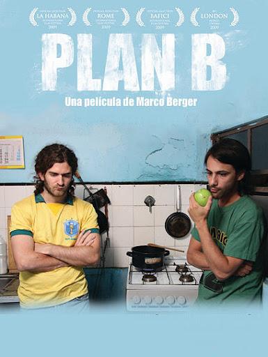 Plan B - Película Argentina