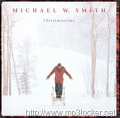 Michael W. Smith - Christmastime 1998
