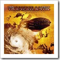 TRANSATLANTIC-The whirlwind.