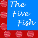 TheFiveFish.com, OneFishTwoFishFiveFish.blogspot.com, Karie Herring