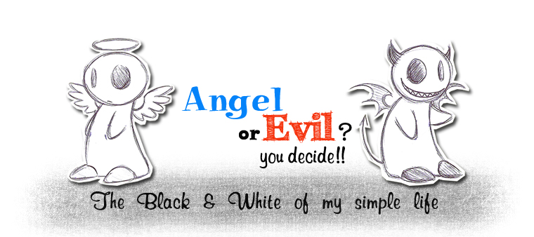 Angel or Evil? You Decide™