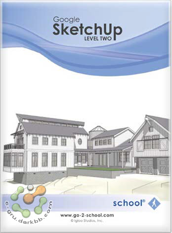 Go2School Google SketchUp Level 2 | DVD Video [อัปเดทลิงก์] Skl2