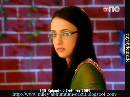 238 Episode, 9 October 2009 Miley Jab Hum Tum Star one Part 2 Episode ...