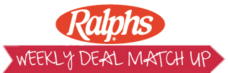 Ralphs Weekly Deal Match-up