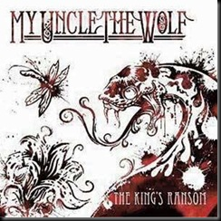 My Uncle the Wolf The King's Ransom