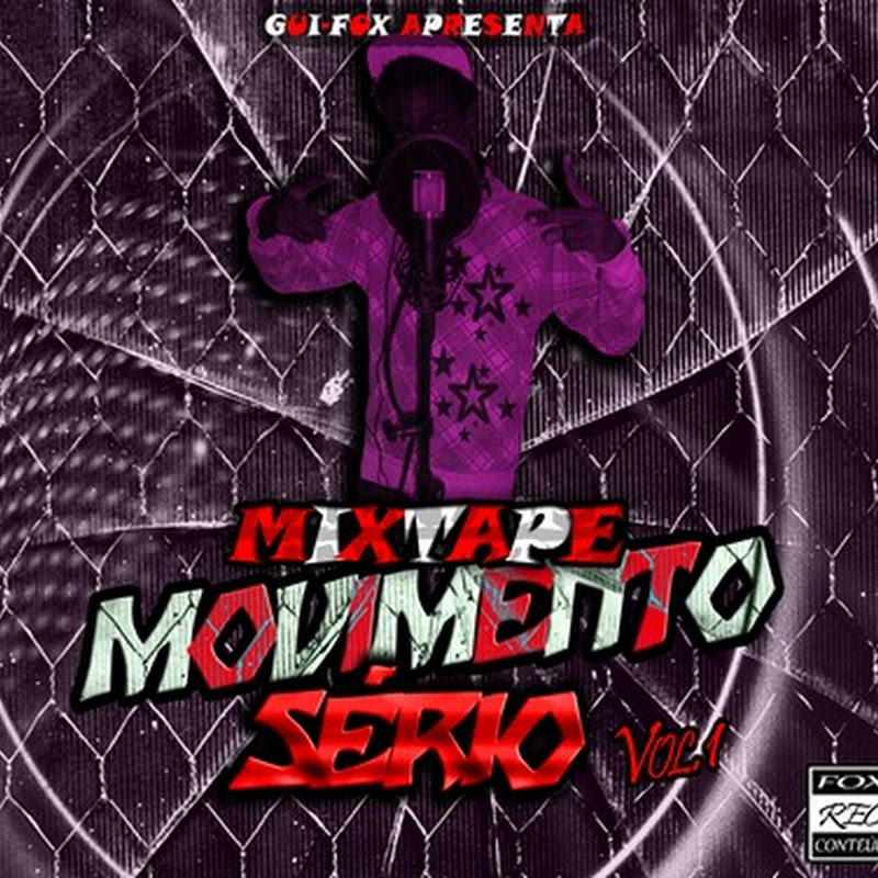 Gui-Fox – Mixtape: Movimento Sério Vol.1 [Download Gratuito]