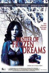 Winter Of Frozen Dreams [2009]