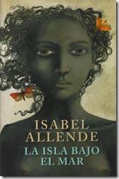 La isl bajo el mar, de Isabel Allende