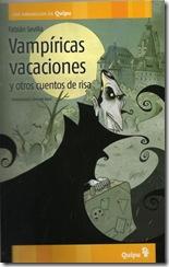 Vampíricas vacaciones y otros cuentos de risa, de Fabián Sevilla