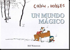 P00004 - Calvin y Hobbes -  - Un mundo mgico.howtoarsenio.blogspot.com #4