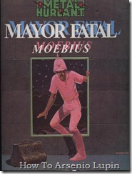 P00010 - Moebius 10 - Mayor Fatal  - Una plancha.howtoarsenio.blogspot.com #1