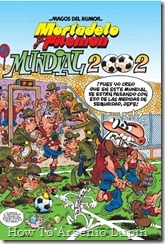 P00162 - Mortadelo y Filemon  - Mundial .howtoarsenio.blogspot.com #162