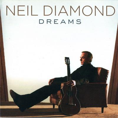 Neil Diamond - Dreams (2010)