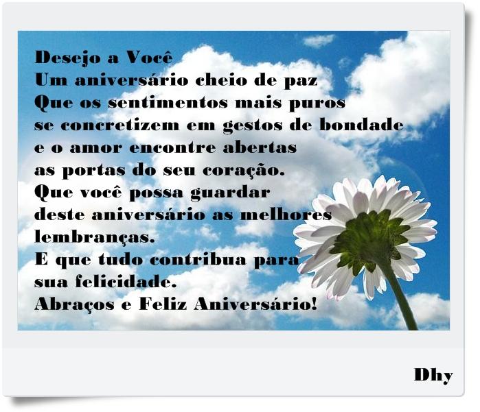 Aniversário Desejo a você um cheio de paz Que os s
