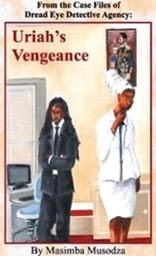 Uriah's Vengeance by Masimba Musodza