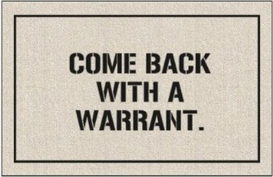 'Come Back With a Warrant' Doormat