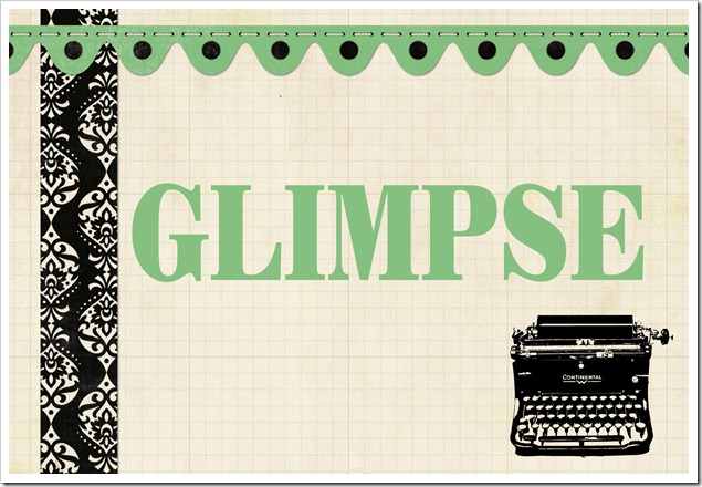 glimpse