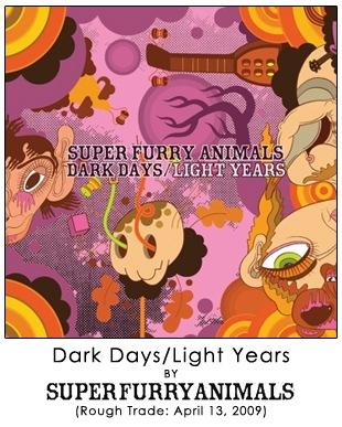 Dark Days/Light Years by Super Furry Animals