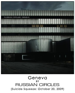 Geneva by Russian Circles