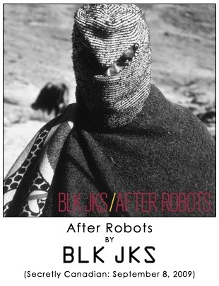 After Robots by BLK JKS