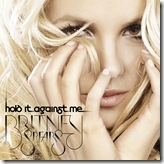 Single Hold It Against Me_Britney Spears