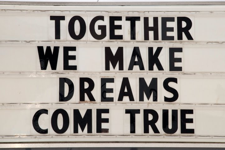 Together We Make Dreams Come True
