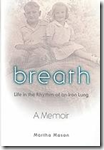 Breath: Life in the Rhythm of an Iron Lung